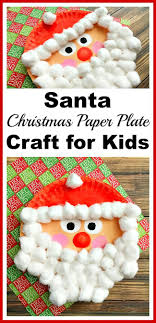 best ideas about christmas paper plates kids this santa christmas paper plate craft is an inexpensive and fun kids craft for the holidays