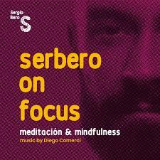 serbero on focus: meditación & mindfulness