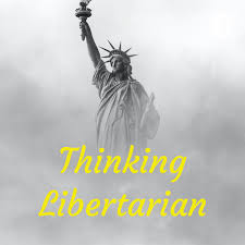Thinking Libertarian