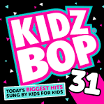Kidz Bop, Vol. 25 album by Kidz Bop Kids