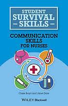 Communication <b>skills</b> for nurses (eBook, 2014) [WorldCat.org]