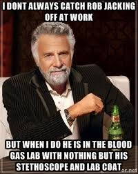I dont always catch Rob jacking off at work but when I do he is in ... via Relatably.com