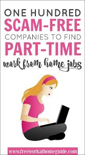 best images about best of work from home guide on 100 scam companies to part time jobs online