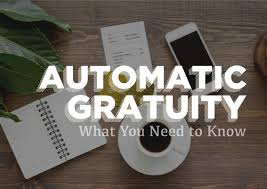 Everything You Need to Know About <b>Automatic</b> Gratuity