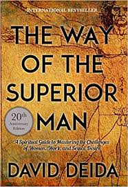The Way of the Superior Man: A Spiritual Guide to ... - Amazon.com