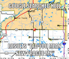 """DIYLOL - Google searched **** Results """"Did you mean New Prague MN"""" via Relatably.com"""