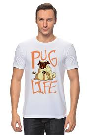 <b>Футболка классическая Printio</b> Pug <b>life</b> #1354524