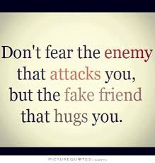 Quotes About Enemies And Fake Friends | Familyfriendsquotes.ga
