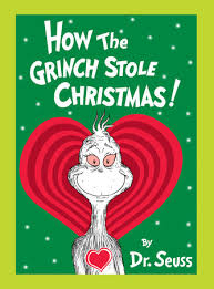 How the Grinch Stole Christmas! Grow Your Heart Edition by Dr ...
