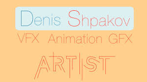 motion graphics cv denis shpakov motion graphics cv denis shpakov