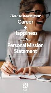best ideas about writing a mission statement why you need a personal mission statement and how to write a great one