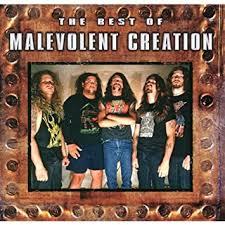 <b>Malevolent Creation - The</b> Best of <b>Malevolent Creation</b> - Amazon ...
