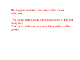 expository prompts focus on issues questions that don t require the biggest deal this essay is the thesis statement