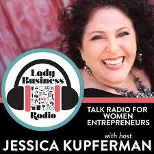 Lady Business Radio with Jessica Kupferman