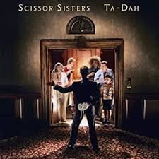 <b>Scissor Sisters</b> - <b>Ta</b>-Dah [Vinyl] - Amazon.com Music
