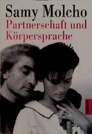 """Inhaltsangabe zu """"Partnerschaft und Körpersprache"""" von <b>Samy Molcho</b> - partnerschaft_und_koerpersprache-9783442127184_xxl"""