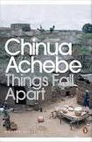 things fall apart  the african trilogy      by chinua achebe    things fall apart  penguin modern classics