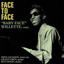 <b>Baby Face Willette</b> - Face To Face
