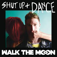Image result for Walk the moon shut up and dance