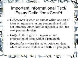informational text and essay unit what is informational text important informational text essay definitions cont d coherence is when an author writes one