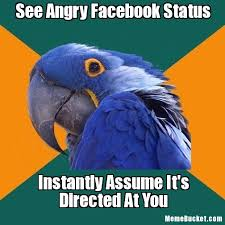 See Angry Facebook Status - Create Your Own Meme via Relatably.com
