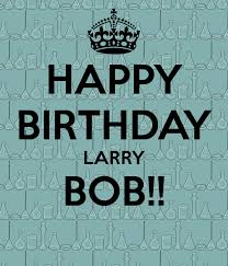 Image result for happy birthday, larry