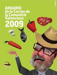 """Antonio Vergara entra en escena con el nuevo """"Anuario de la Cocina de la Comunitat Valenciana 2009″ Redacción   9/12/2008 - portada"""