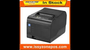 <b>ISSYZONEPOS</b> ITPP094USE 80mm <b>thermal receipt printer</b> - YouTube