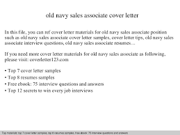 old navy sales associate cover letter what needs to be on a cover letter