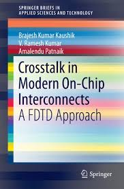 Crosstalk in Modern On-Chip Interconnects eBook by <b>B.K. Kaushik</b> ...