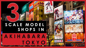 Visit 3 scale <b>model</b> shops in Akihabara, <b>Tokyo</b>: Yellow Submarine ...