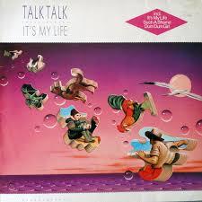 Talk <b>Talk</b> - <b>It's My</b> Life (1984, Vinyl) | Discogs