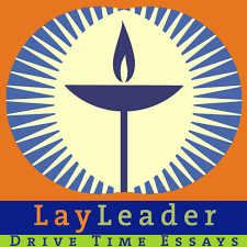 drive time essays wisdom for and by unitarian universalist logo drive time essays for lay leaders