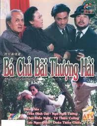 phim Bá chủ bến Thượng Hải
