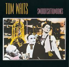<b>Swordfishtrombones</b> by <b>Tom Waits</b> on Spotify