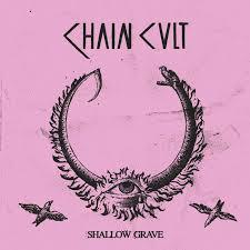 <b>Shallow Grave</b> LP   Chain Cult   LA VIDA ES UN MUS DISCOS