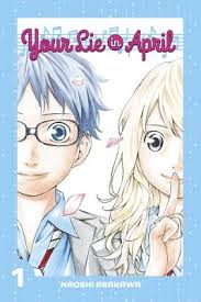 <b>Your Lie in April</b> 1 (Paperback) | Queen Anne Book Company