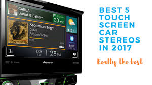 Best <b>5 touch screen car</b> stereo to buy in 2017 | loud noisy car