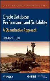 <b>Oracle</b> Database Performance and Scalability : <b>Henry H</b>. <b>Liu</b> ...