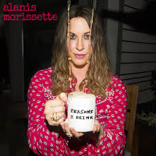 Reasons I Drink, a song by Alanis Morissette on Spotify