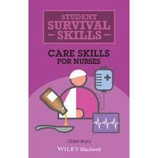 <b>Care Skills</b> for Nurses, Student Survival <b>Skills</b> by <b>Claire Boyd</b> ...