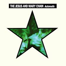 <b>The Jesus And Mary</b> Chain's Automatic Revisited