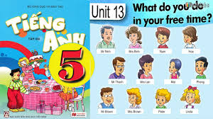 tiếng anh lớp 5 unit 13 what do you do in your time tiếng anh lớp 5 unit 13 what do you do in your time