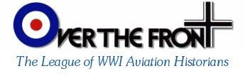 Over The Front - The League of WWI Aviation Historians (USA)