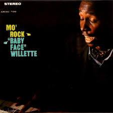 Mo-Roc by <b>Baby Face Willette</b> on Spotify