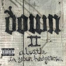 <b>Down</b> - <b>Down II</b>: A Bustle in Your Hedgerow Lyrics and Tracklist ...