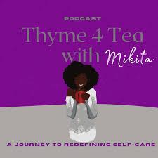 Thyme 4 Tea with Mikita