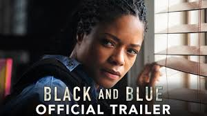 BLACK AND <b>BLUE</b> - Official Trailer (HD) - YouTube