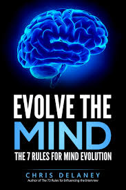 is there evidence that you can evolve your own mind new book evolve the mind by chris delaney