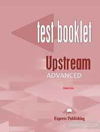 Upstream Advanced C1. Test Booklet with Key – Telegraph
